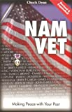 NAM VET: Making Peace with Your Past  /  Revised and Expanded