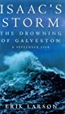 Isaac's Storm: The Drowning of Galveston - 8 September 1900