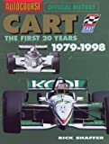 Autocourse Official History: Cart: The First 20 Years, 1979-1998 (Hazleton History)
