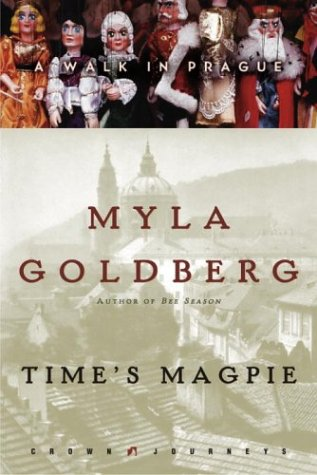 Image of Time's Magpie: A Walk in Prague (Crown Journeys)