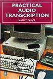 Practical Audio Transcription