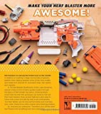 The Nerf Blaster Modification Guide: The Unofficial