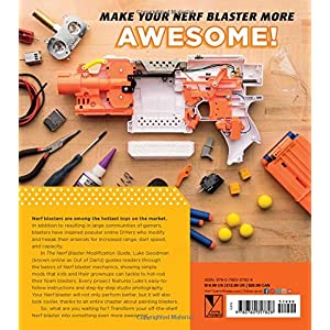 The-Nerf-Blaster-Modification-Guide-The-Unofficial-Handbook-for-Making-Your-Foam-Arsenal-Even-More-Awesome-Flexibound--October-16-2018