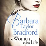 The Women in His Life | Barbara Taylor Bradford