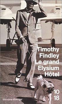 Le grand Elysium Hôtel par Findley