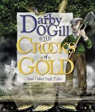 Darby Ogill and the Crocks of Gold: And Other Irish Tales