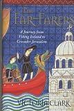 The Far-Farers, Victoria Clark, 033390219X