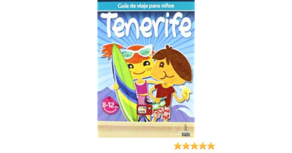 Guia de viaje para niños Tenerife: Amazon.es: Guindel, Mario, Guindel, Francisco: Libros