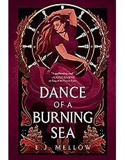 Dance of a Burning Sea: 2