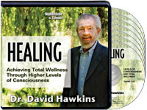 Healing: Achieve Total Wellness Through Higher Levels of Consciousness by Nightingale Conant