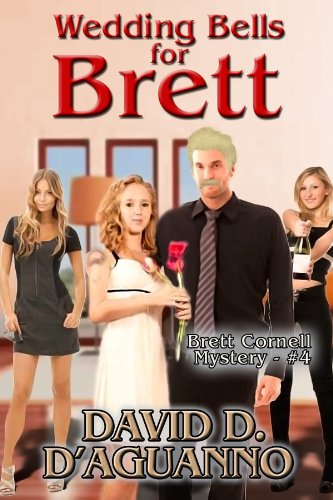Book: Wedding Bells for Brett (Brett Cornell Mysteries) by David D. D'Aguanno