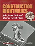Construction Nightmares, Arthur F. O'Leary and James Acret, 1557016038
