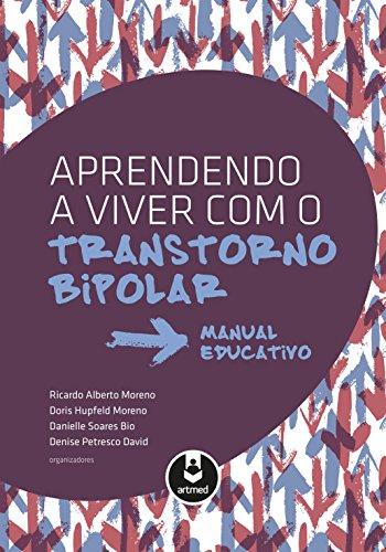 Aprendendo a Viver com o Transtorno Bipolar: Manual Educativo