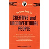 The Career Guide for Creative and Unconventional People, Third Edition