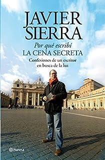 Por qué escribí La cena secreta par Sierra