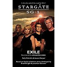 STARGATE SG-1: Exile (Book 2 in the Apocalypse series)