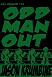 Odd Man Out (Alex Cheradon #2.3) (Alex Cheradon Book Series 6)