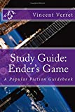 Study Guide: Ender's Game: A Popular Fiction Guidebook (Study Guides, Classroom Guides, and Instructional Guides)