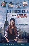 Kulturschock! Au-pair USA
