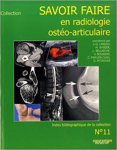 Lire un Savoir faire en radiologie ostéo-articulaire pdf