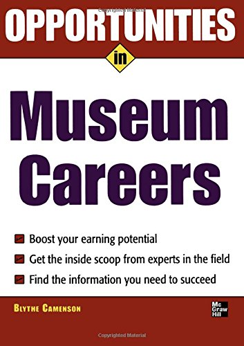 Download Opportunities in Museum Careers (Opportunities in…Series) pdf epub