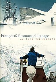 La lune est blanche par Emmanuel Lepage