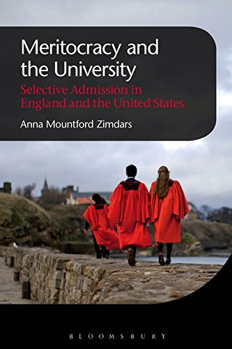 Meritocracy and the University: Selective Admission in England and the United States