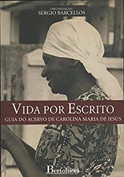Amazon.com: Vida por escrito - Guia do acervo de Carolina