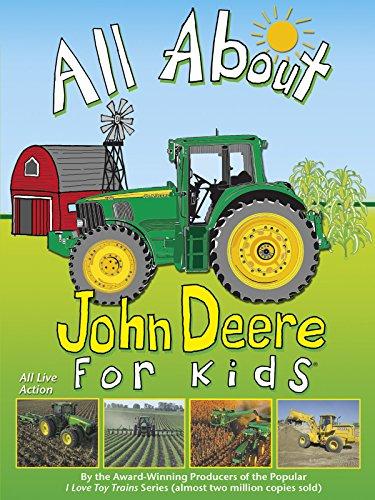 - All About John Deere