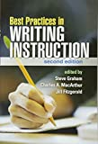img - for Best Practices in Writing Instruction, Second Edition book / textbook / text book