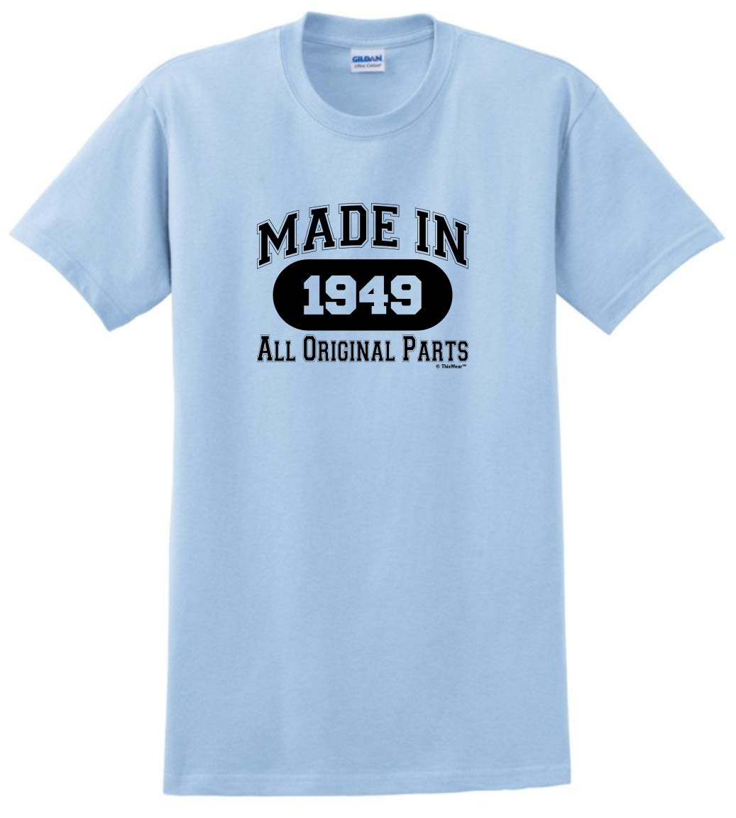 70th Birthday Gifts For Dad Gift Made 1949 All Original Parts T Shirt Medium Light Blue