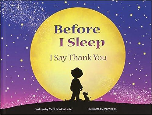 _TOP_ Before I Sleep I Say Thank You. octobre origen order lancar central