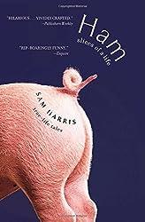 Ham: Slices of a Life: True Life Tales