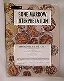 Bone Marrow Interpretation, Lawrence Kass, 0398026645