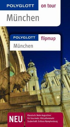 München - Buch mit flipmap: Polyglott on tour Reiseführer