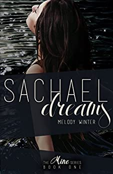 Sachael Dreams (The Mine Series Book 1) by [Winter, Melody]