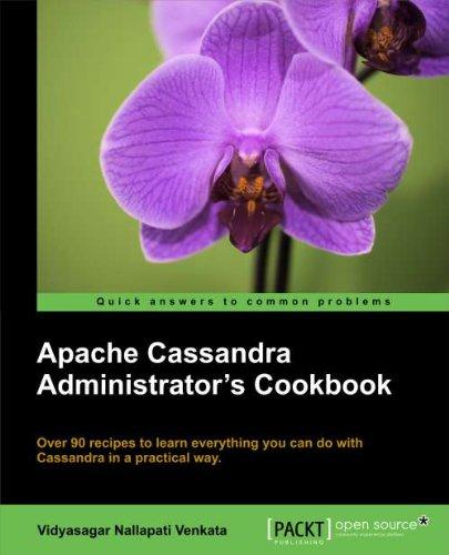 Apache Cassandra Administrator's Cookbook