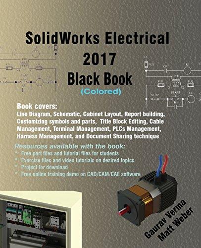 SolidWorks Electrical 2017 Black Book (Colored) Gaurav Verma