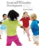 By David R. Shaffer - Social and Personality Development: 6th (sixth) Edition