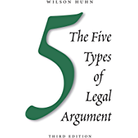 The Five Types of Legal Argument, Third Edition (English Edition)