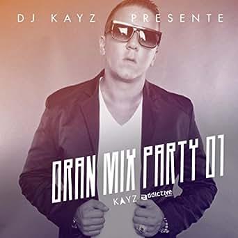 dj kayz oran mix party 4 gratuit