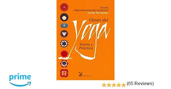 Claves del yoga. Teoría y práctica: Amazon.es: Swami ...