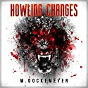 Howling Changes Audiobook by W. Dockemeyer Narrated by John H Fehskens