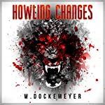 Howling Changes | W. Dockemeyer