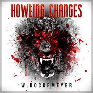 Howling Changes Audiobook