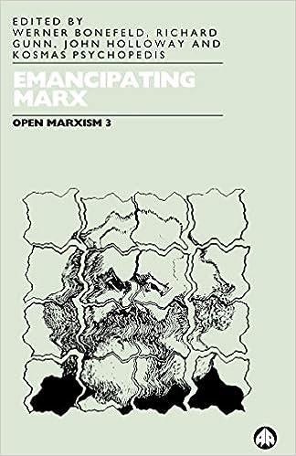 Open Marxism, Vol 3, Emancipating Marx