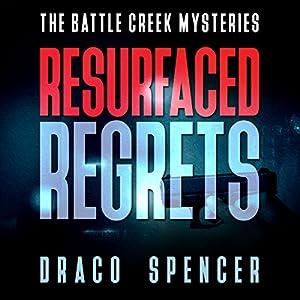 Resurfaced Regrets Audiobook