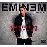 Mixtape I'm Still #1 By Eminem (2011-10-13)
