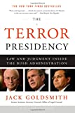 The Terror Presidency, Jack Goldsmith, 0393065502