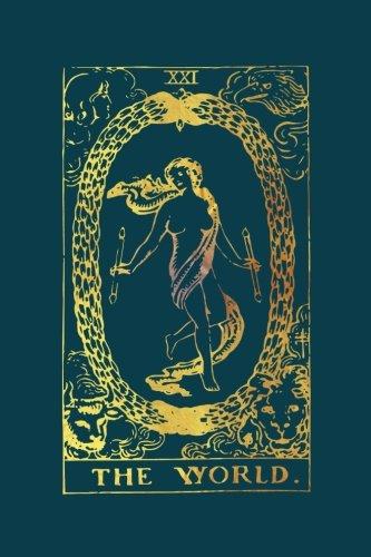 The World Tarot Card Journal: Gold Tarot Card Notebook 120-Page (Tarot Card Gifts) (Volume 4) ()